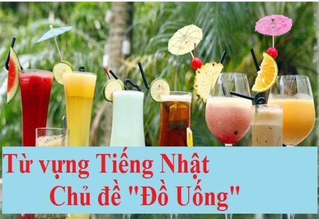 Từ vựng tiếng Nhật về đồ uống
