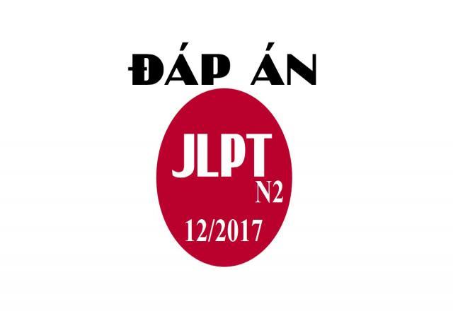 Đáp án đề thi năng lực tiếng Nhật JLPT N2 tháng 12 năm 2017