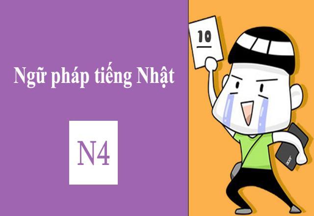 Tổng hợp cấu trúc ngữ pháp quan trọng cho kì thi JLPT N4
