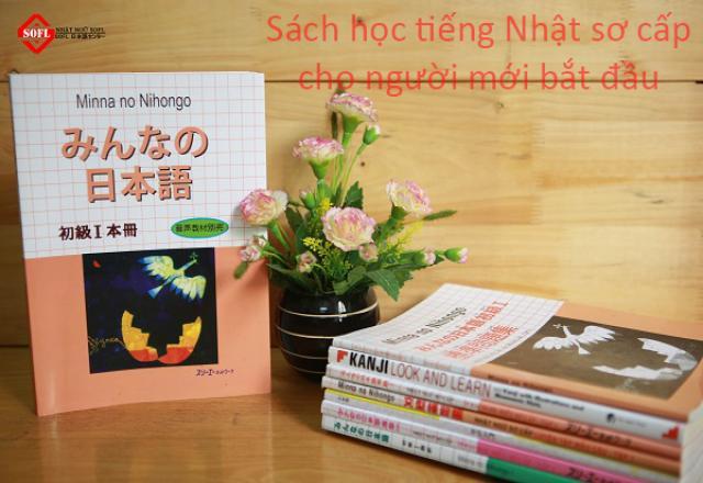 Người mới học tiếng Nhật nên có các cuốn sách tiếng Nhật sơ cấp này
