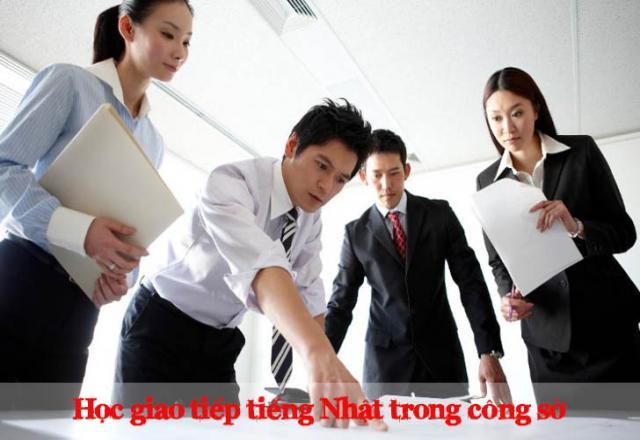 Học tiếng Nhật giao tiếp trong công sở