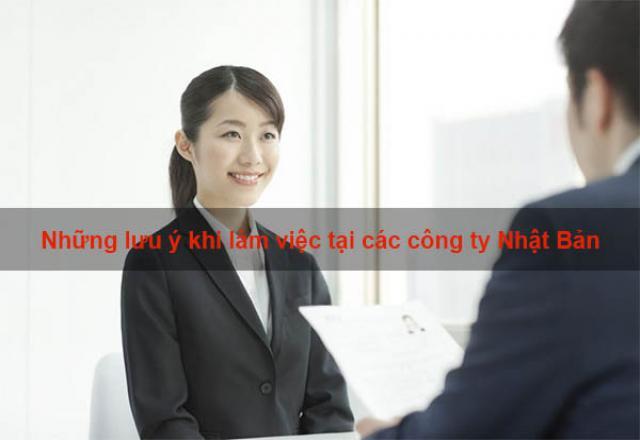 Những lưu ý khi làm việc tại các công ty Nhật Bản