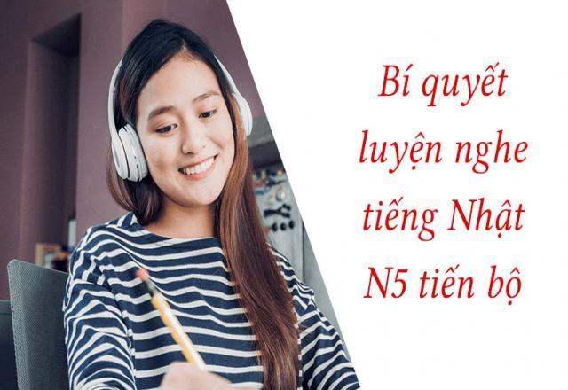 Bí quyết luyện nghe tiếng Nhật N5 tiến bộ